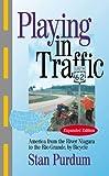 Playing in Traffic, Stan Purdum, 078802129X
