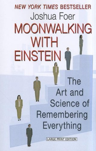 Moonwalking With Einstein Lrg Edition by Foer, Joshua (2012) Paperback