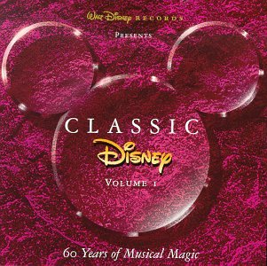 Classic Disney, Vol. 1: 60 Years of Musical Magic - Disney Cd Collection