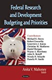 Federal Research and Development Budgeting and Priorities, , 1604566108