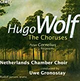 Wolf: The Choruses / Cornelius: Requiem