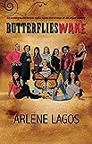 Butterflies Wake