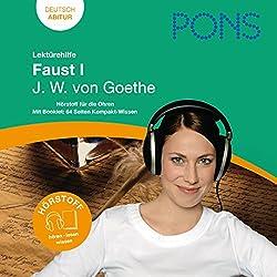 Faust I - Goethe Lektürehilfe. PONS Lektürehilfe - Faust I - J.W. von Goethe