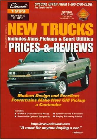 Read online Edmund's New Trucks 1999: Prices & Reviews (Edmund's New Trucks Prices and Reviews) PDF, azw (Kindle), ePub
