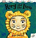 Rory and the Lion, Jane Cabrera and Dorling Kindersley Publishing Staff, 0789448432
