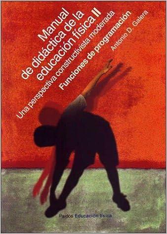 Descargar libros en linea pdf gratis. Manual de didactica de la educacion fisica II: 2 PDF MOBI 8449310709
