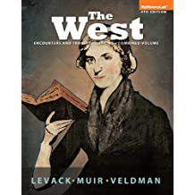 The West: Encounters & Transformations, Combined Volume (4th Edition)