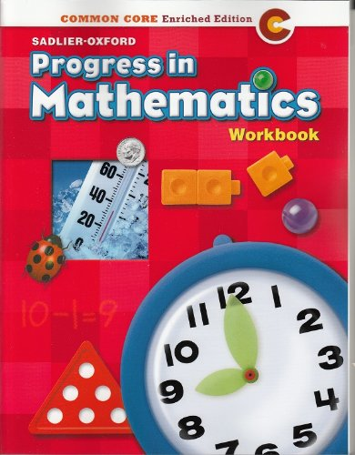 Progress in Mathematics ©2014 Common Core Enriched Edition Student Workbook Grade 1