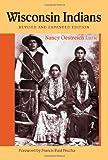 Wisconsin Indians, Nancy Oestreich Lurie, 0870203304