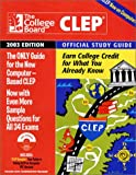 The College Board CLEP Official Study Guide 2003, College Board Staff, 0874476887