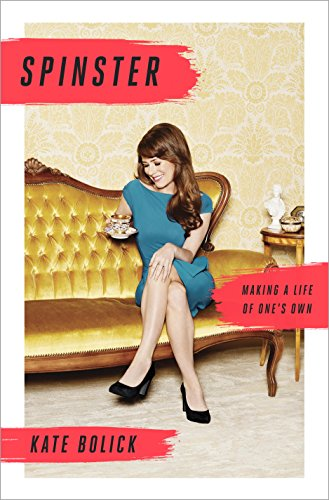 Spinster: Making a Life of One's Own cover
