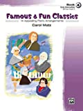 Famous and Fun Classics, Carol Matz, 0739038842