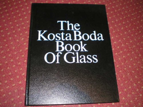 The Kosta Boda Book of Glass