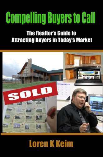 Compelling Buyers to Call: The Realtor