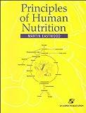 Principles of Human Nutrition, Eastwood, Martin, 0834212900