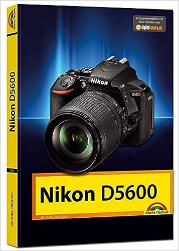 Nikon D5600 - Das Handbuch zur Kamera: Amazon.es: Michael Gradias ...