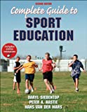 Complete Guide to Sport Education 2nd Edition