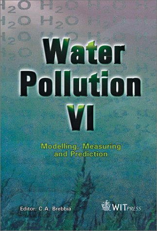 Water Pollution VI: Modelling, Measuring and Prediction pdf epub