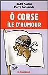 Ô Corse, île d'humour par Santini