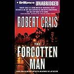 The Forgotten Man: An Elvis Cole - Joe Pike Novel, Book 10 | Robert Crais