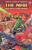 img - for Justice League of America: The Nail book / textbook / text book