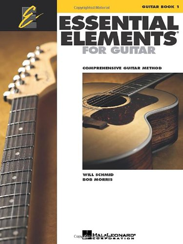 Essential Elements for Guitar - Book 1: Comprehensive Guitar - Essential Lessons Guitar Acoustic