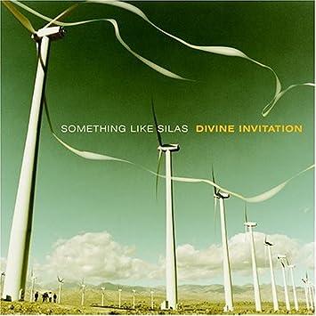 Something like silas divine invitation amazon music divine invitation stopboris Images