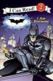 The Dark Knight, I Am Batman, Catherine Hapka, 1436434041