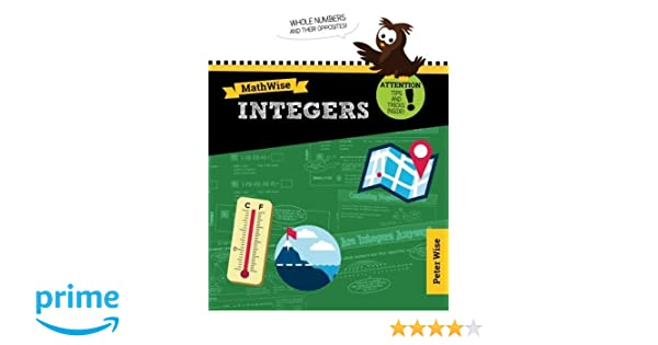 MathWise Integers: Skill Set Enrichment and Practice: Peter L ...