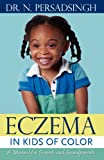Eczema in Kids of Color, N. Persadsingh, 1470194236