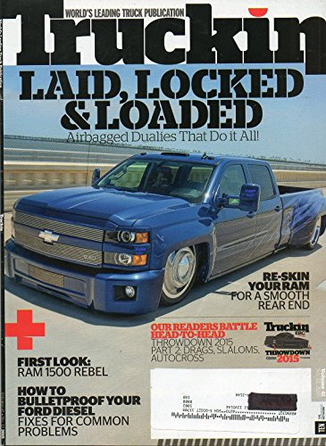 October 8 2015 Magazine World's Leading Truck Publication LAID, LOCKED & LOADED: AIRBAGGED DUALIES THAT DO IT ALL First Look: RAM 1500 Rebel (Forged Truck Wheels)