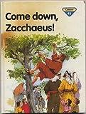 Come Down, Zacchaeus!, Penny Frank, 0856487686