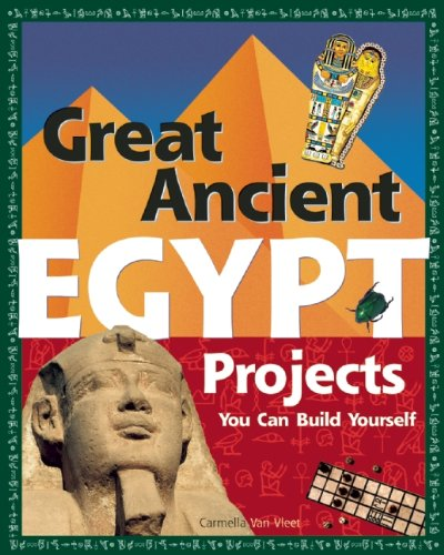Great Ancient EGYPT Projects: You Can Build Yourself (Build It - Egyptian Applique