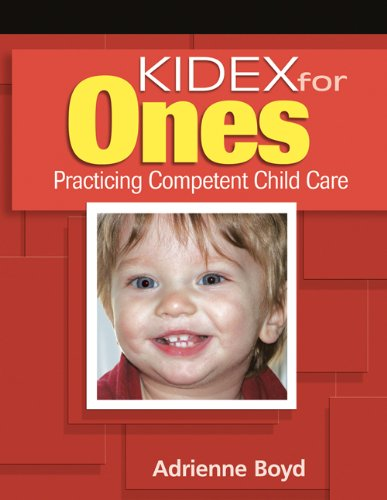 Read Online KIDEX for One's: Practicing Competent Child Care PDF