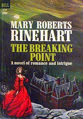 The Breaking Point - (ANNOTATED) Original, Unabridged, Complete, Enriched [Oxford University Press]