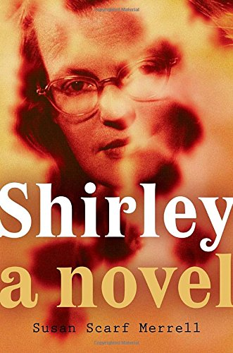 Shirley: A Novel - Karma Scarf