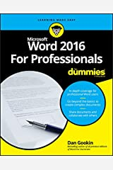 Word 2016 For Professionals For Dummies (For Dummies (Computers)) Kindle Edition