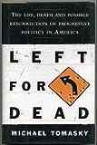 Left for Dead, Michael Tomasky, 0684827506