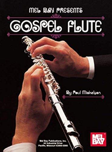 Gospel Flute - Mel Bay Presents Gospel Flute