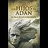 Los Hijos de Adán (La saga de los longevos nº 2)