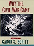 Why the Civil War Came, , 0195113764