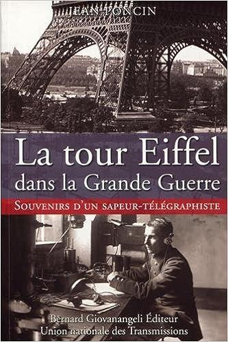 Livres gratuits en ligne La tour Eiffel dans la Grande Guerre : Souvenirs d'un sapeur-télégraphiste epub pdf