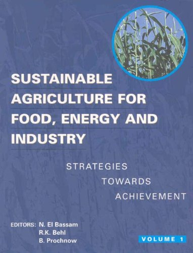 Sustainable Agriculture for Food Energy and Industry: Proceedings of the International Conference Held in Braunschweig,