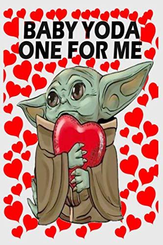 Baby Yoda Yoda One For Me Writing Journal