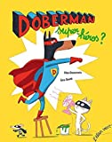 "Afficher ""Doberman super-héros ?"""