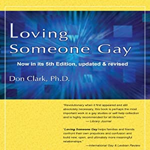 Loving Someone Gay Audiobook