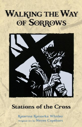 Walking the Way of Sorrows: Stations of the Cross pdf epub