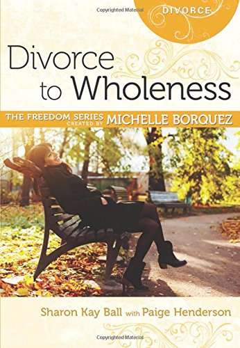 Divorce to Wholeness Minibook [Freedom Series] (Freedom (Rose Publishing))