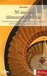 50 ans de démocratie locale : Comment la participation citoyenne s'est laissée endormir, pourquoi elle doit reprendre le combat
