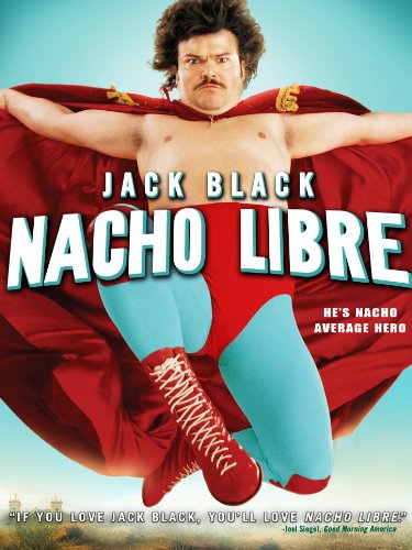 Nacho Libre (Best Comedies For Kids)